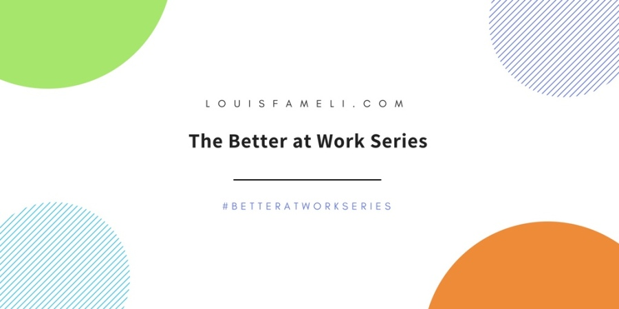 Better At Work Series - Image with text