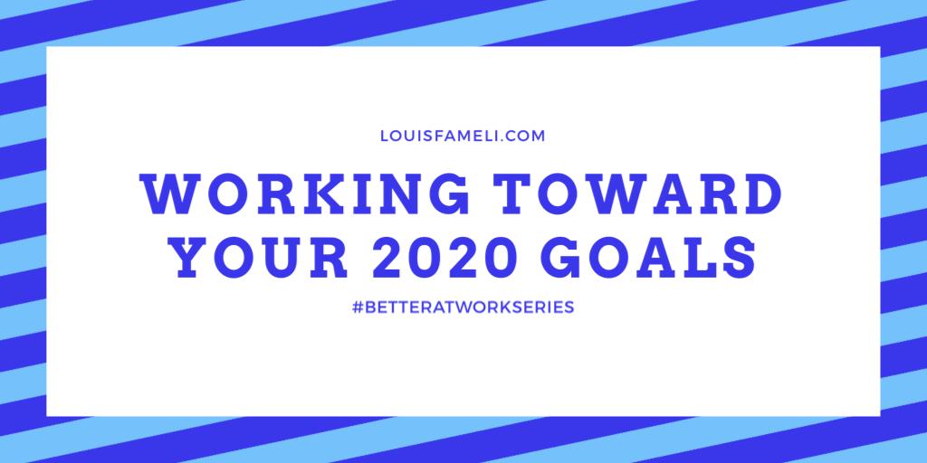 Working towards your 2020 goals